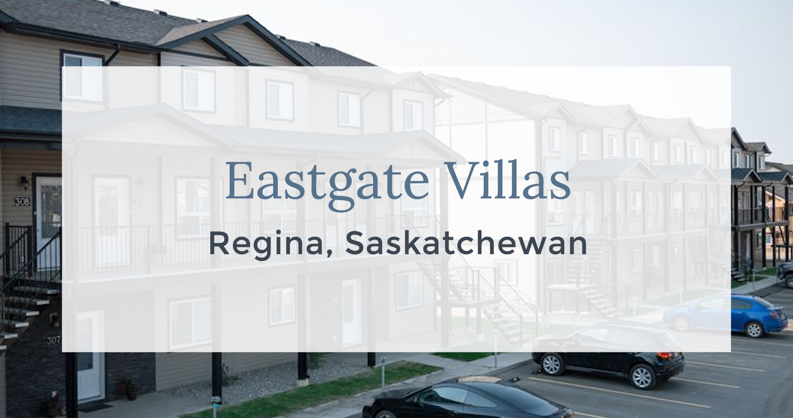 Eastgate Villas: Regina, Saskatchewan