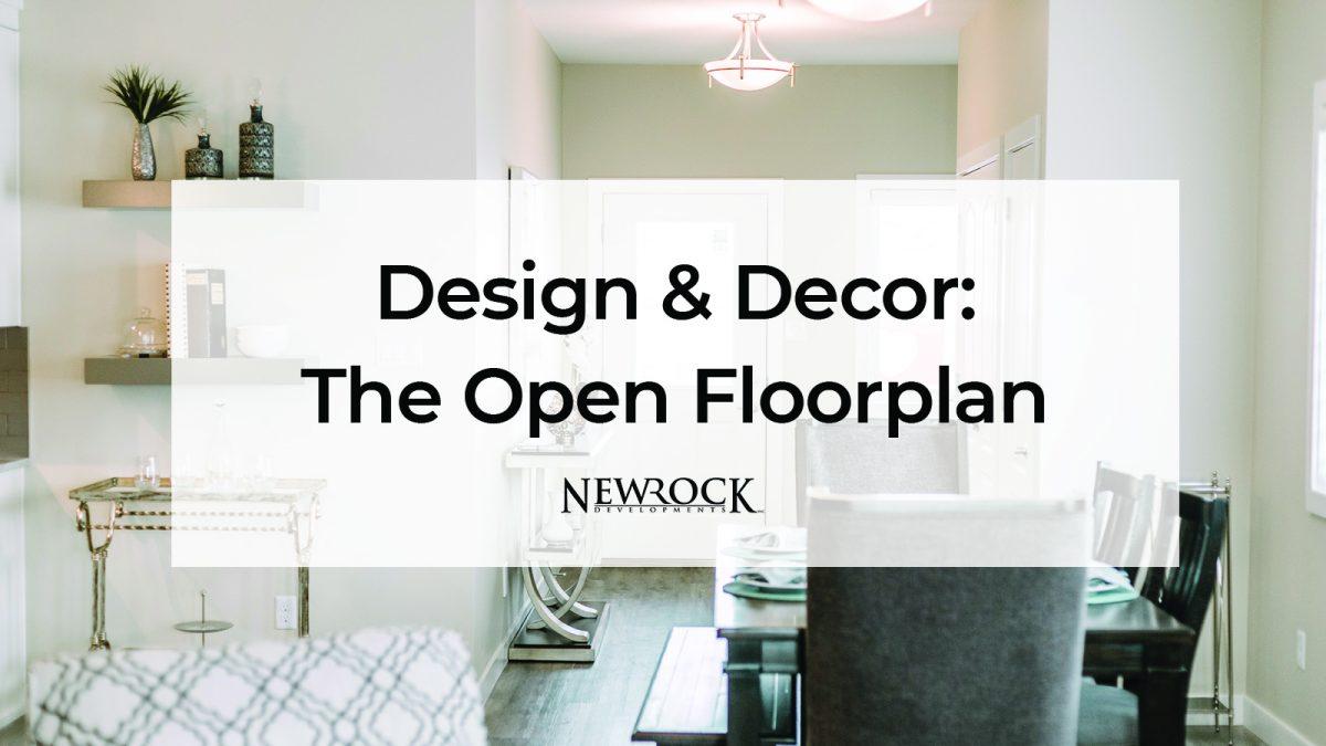 Design & Decor: The Open Floorplan