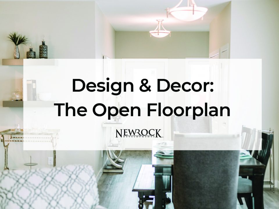 Design & Decor: The Open Floorplan