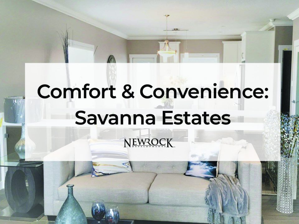 Savanna Estates NewRock Developments