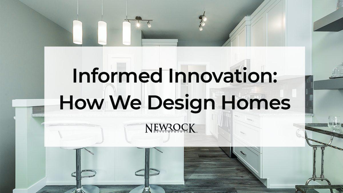 How We Design Homes