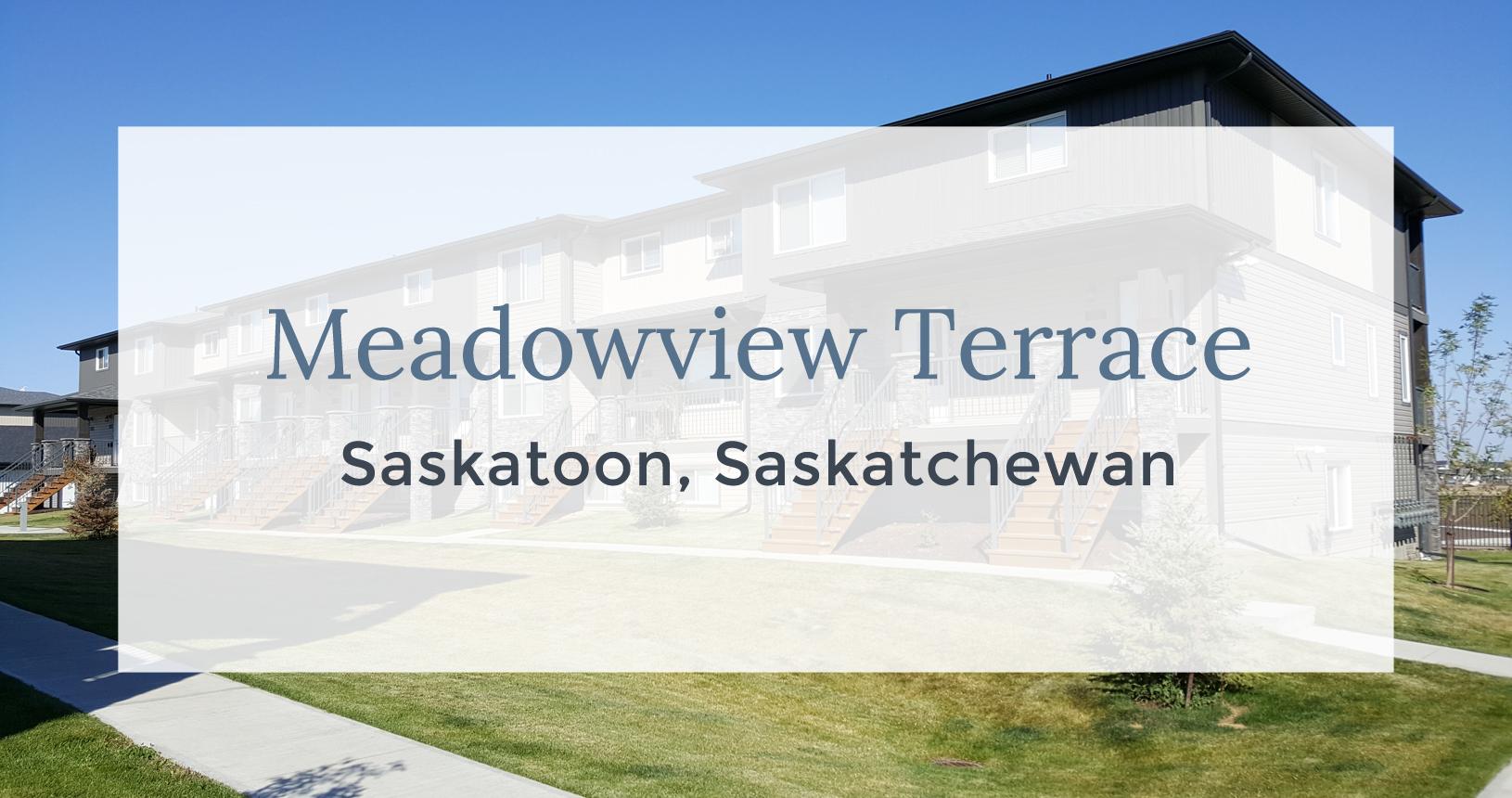 Meadowview Terrace: Saskatoon, Sashatchewan