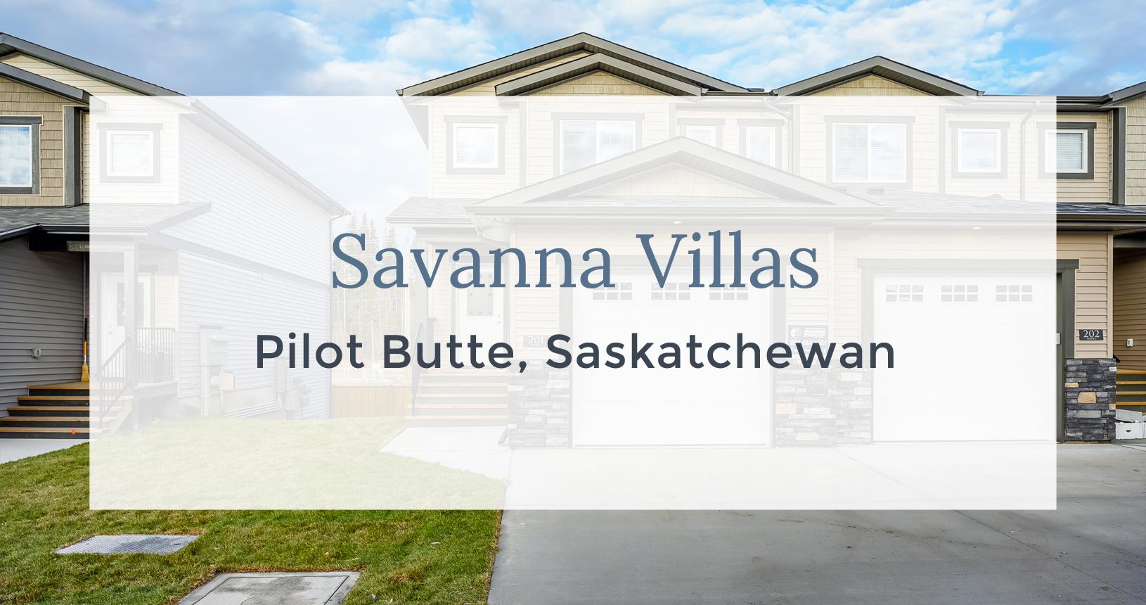 Savanna Villas: Pilot Butte, Saskatchewan