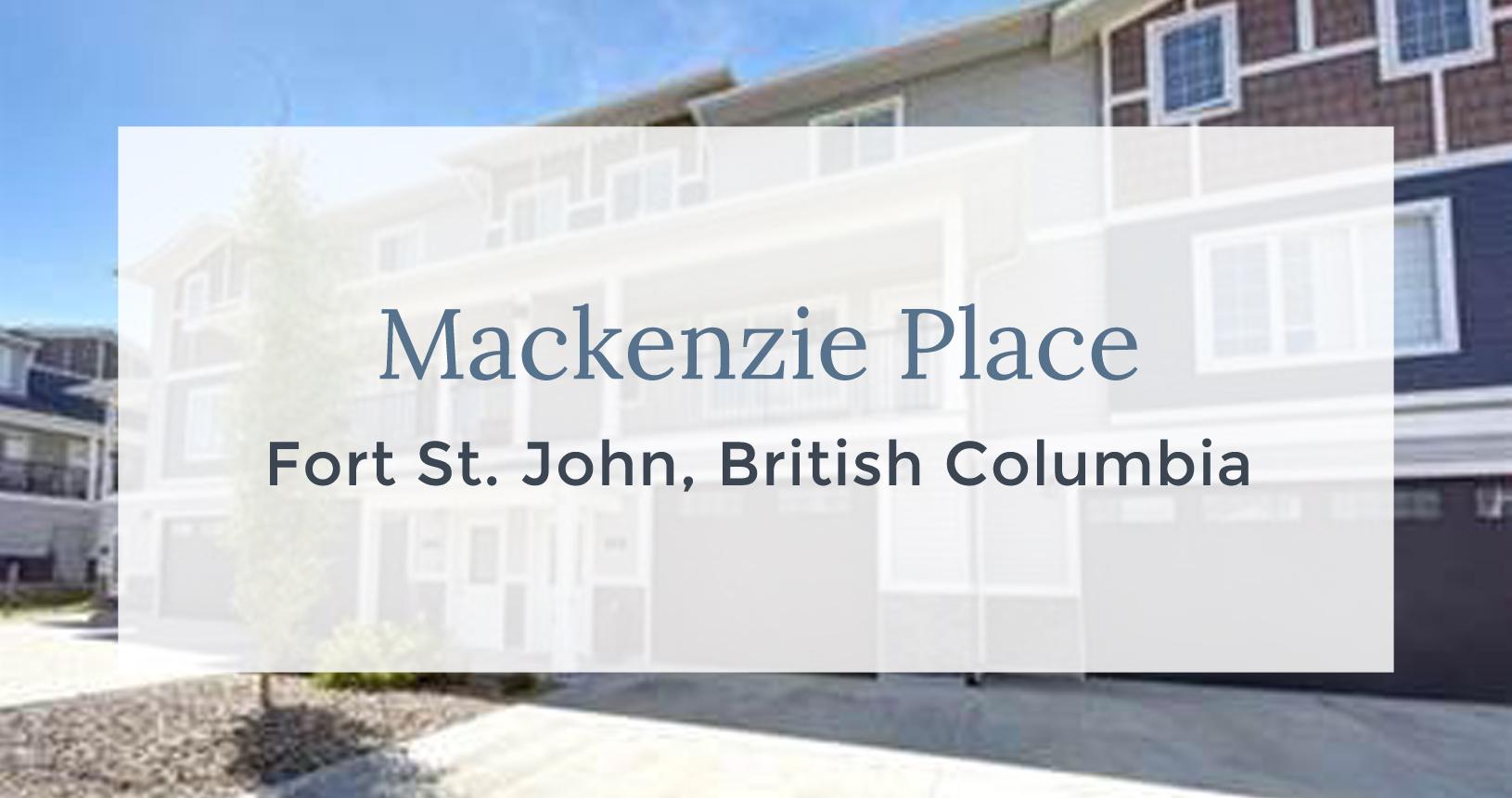 Mackenzie Place, Fort St. John, British Columbia